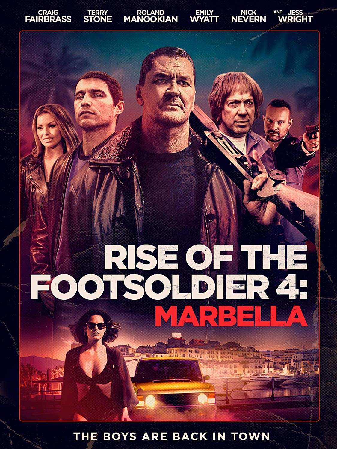 Rise of the Footsoldier-Marbella